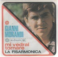 """GIANNI MORANDI MI VEDRAI TORNARE / LA FISARMONICA 7"""" 45 GIRI"""