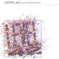 "Level 42 - Are You Hearing (What I Hear)? (12"",  Vinyl Schallplatte - 118437"