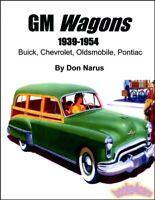 STATION WAGON BOOK GM BUICK CHEVROLET PONTIAC OLDSMOBILE 1939 1954 NARUS WOODIES