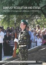 Conflict Resolution and Status: The Case of Georgia and Abkhazia-ExLibrary