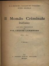 IL MONDO CRIMINALE ITALIANO PRIMA EDIZIONE LOMBROSO CESARE