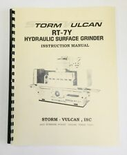 Storm Vulcan Model RT7Y Surface Grinder Manual