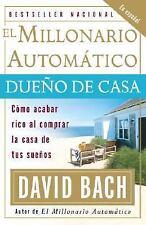 Vintage Espanol: El Millonario Automático Dueño de Casa : Cómo Acabar Rico Al...