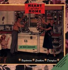 Heart of the Home: A Vegetarian Cookbook for People Who Want to Make a-ExLibrary