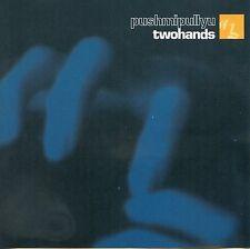 Pushmipullyu - Twohands