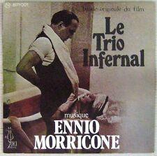 Ennio Morricone 45 tours Le Trio Infernal Piccoli Schnerder 1974