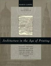 Architecture in the Age of Printing: Orality, Writing, Typography, and-ExLibrary