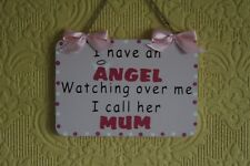 Decorative Handcrafted Wooden plaque / Sign I HAVE AN ANGEL MUM