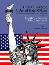 Cómo hacerse ciudadano de los Estados Unidos / How to Become a United States Ci