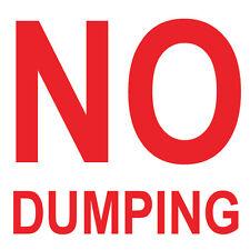 "No Dumping Sign 8"" x  8"""