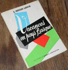 vacances en pays Basque 1959 Herisson-Laroche