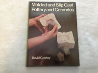 Molded and Slip Cast Pottery by David Cowley (1978, Hardcover)