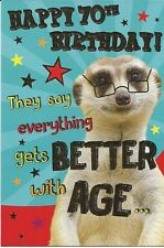 Funny 70th birthday card with a Meerkat design ~ Everything Gets Better With Age