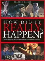 How Did It Really Happen? : Decide What You Believe about History's Mysteries