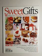 Sweet Gifts - Holiday Desserts & Crafts