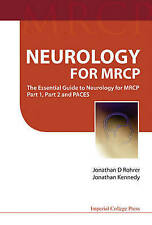 Neurology for MRCP: The Essential Guide to Neurology for MRCP Part 1, Part 2 and