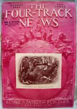 THE FOUR-TRACK NEWS MAGAZINE OF GENERAL INTEREST STORIES AUGUST 1905 VINTAGE