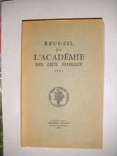 Recueil de l'académie des jeux floraux 1961 Poésie occitan français lyrisme