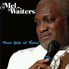 Mel Waiters - Poor Side of Town [New CD]