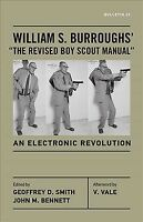 "William S. Burroughs' ""The Revised Boy Scout Manual"" : An Electronic Revoluti..."