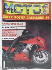 Revue MOTO 1 magazine n° 16 - 1984 motard bike motorrad KAWA GP Z 900  honda 200