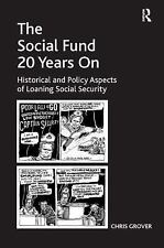The Social Fund 20 Years On, Chris Grover, New Book