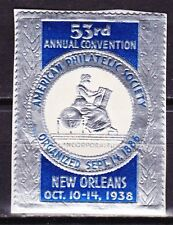 AMERICAN PHILATELIC SOCIETY CONVENTION~NEW ORLEANS~1938 ~ FOIL ~  POSTER STAMP