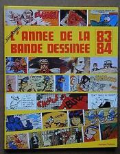 L'ANNEE DE LA BANDE DESSINEE 83/84 ( décès HERGE )