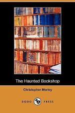The Haunted Bookshop (Dodo Press) (Paperback or Softback)