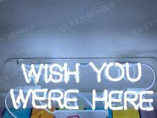 """New Wish You Were Here Neon Light Sign Lamp Beer Bar Acrylic 14"""""""