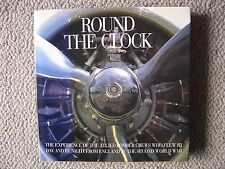 Random House : Round the Clock (Allied Bomber Crews in England in WWII)