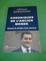 Gérald Darmanin - Chroniques de l'ancien monde - Ed. de l'Observatoire