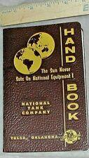 National Tank Co.Handbook Tulsa, Oklahoma Conversion Factors - Spiral Book