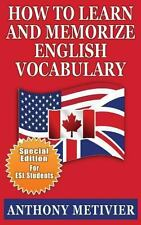 How to Learn and Memorize English Vocabulary : ... Using a Memory Palace Spec...