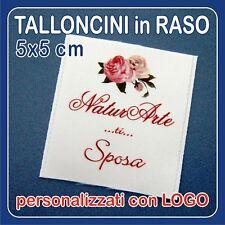 TALLONCINI in RASO con logo - 50 pz - per abbigliamento, abiti da sposa, borse..