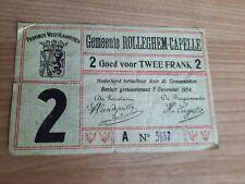 Noodgeld TWEE Frank 1914 Gemeente Rolleghem-Capelle