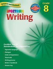 Spectrum Writing, Grade 8 by Spectrum Staff; Carson-Dellosa Publishing Staff