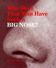 Why Does That Man Have Such a Big Nose? by Quinsey, Mary Beth