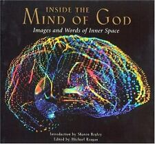 Inside The Mind Of God: Images and Words of Inner Space-ExLibrary