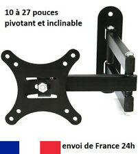 Support mural ecran TV PC moniteur pivotant & inclinable LCD led 10 à 27 pouces