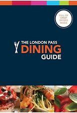 The London Pass Dining Guide