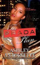 The Prada Plan by Ashley Antoinette, (Mass Market Paperback), Urban Books , New,