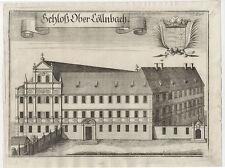 Postau/Oberköllnbach : Schloß Ober Cöllnbach. - Kupferstich/Wening, um 1750