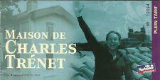 RARE / TICKET DE CONCERT VISITE EXPOSITION - MAISON DE CHARLES TRENET A NARBONNE