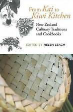 NEW From Kai to Kiwi Kitchen : New Zealand Culinary Traditions & Cookbooks