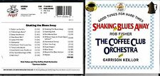 Rob Fisher, Garrison Keillor cd album- Shaking The Blues Away