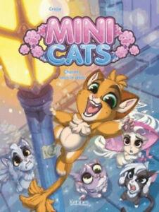 BD - MINI CATS, TOME 1 > CHATONS SOUS LA PLUIE / CRISSE, EVANA, EO KENNES