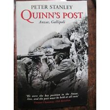 History of Quinn's Post Anzac Gallipoli by Stanley 15th 17th Battalion 2nd ALH