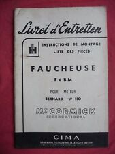 livret d'entretien Mc CORMICK INTERNATIONAL FAUCHEUSE F8BM MOTEUR BERNARD W 110