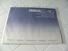 Yamaha C-40 Owner's Manual  Operating Instructions Istruzioni   New